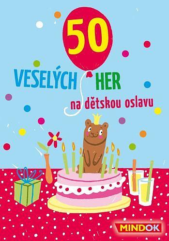 50 veselých her na dětskou oslavu
