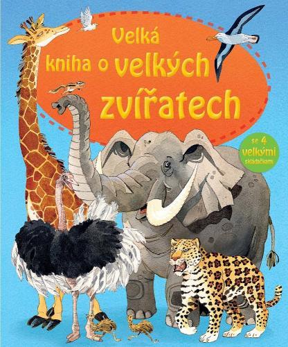 Velká kniha o velkých zvířatech